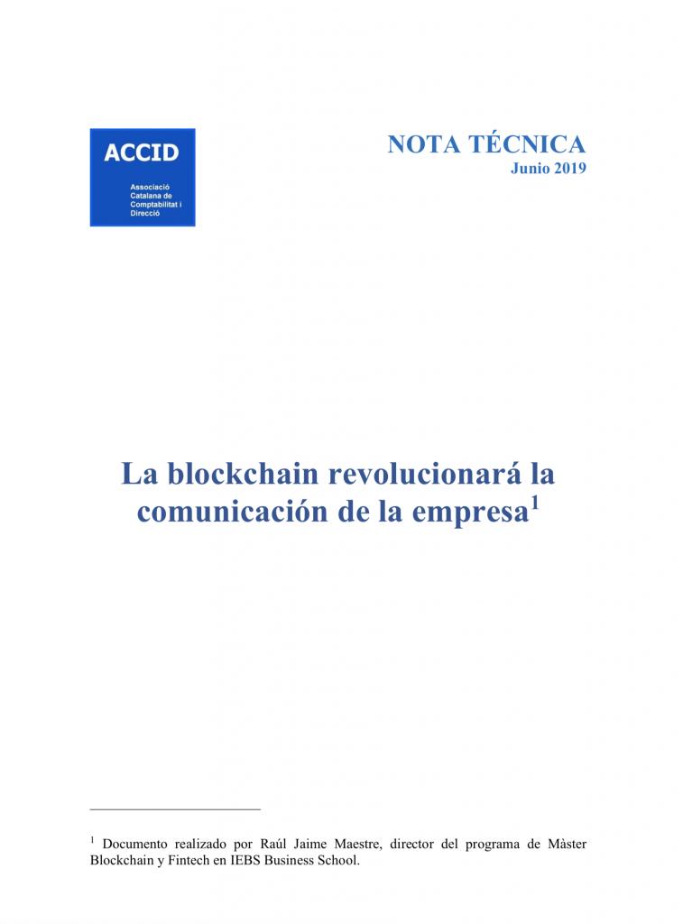 ACCID La blockchain revolucionará la comunicación de la empresa