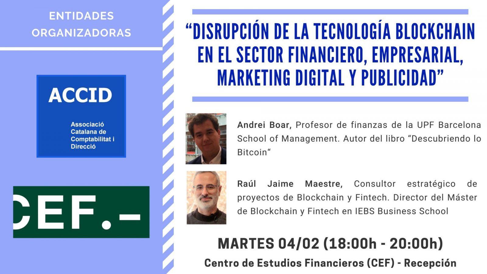 Disrupción de la tecnología Blockchain en el sector financiero, empresarial, marketing digital y publicidad CEF - UDIMA