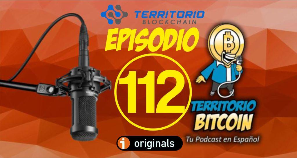 Territorio bitcoin episodio 112